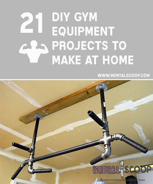 21 fitness projects you can build at home mental scoop for How to create a home gym